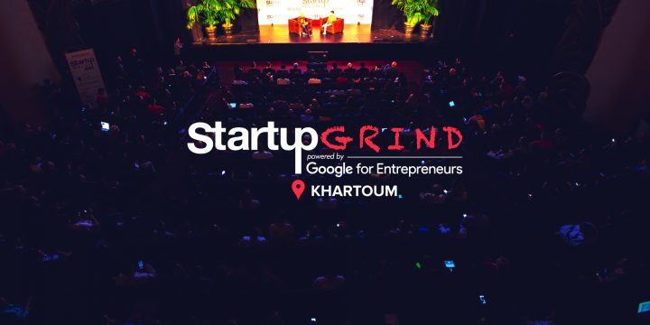 5 reasons why you should attend  Startup Grind Khartoum monthly events!